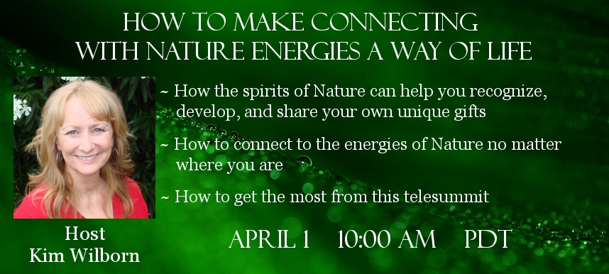 Kim Wilborn Guardian spirits of Nature Telesummit